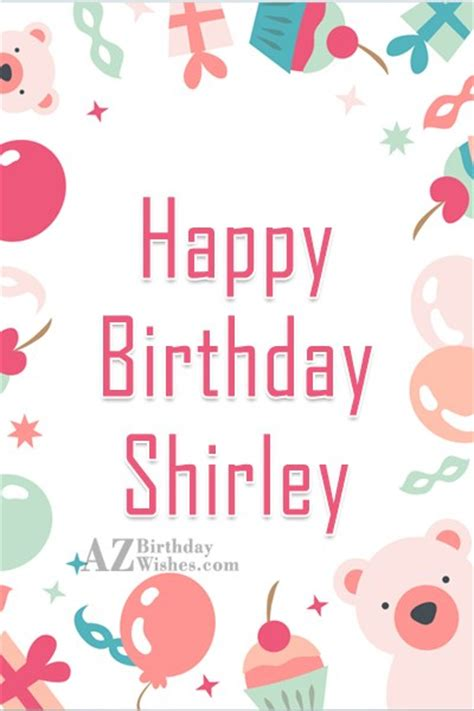 happy birthday shirley happy birthday shirley