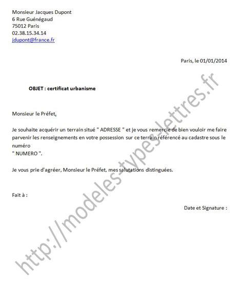Exemple De Lettre De Demande De Terrain Au Maire Mod 232 Le De Lettre Pour Obtenir Un Certificat D Urbanisme