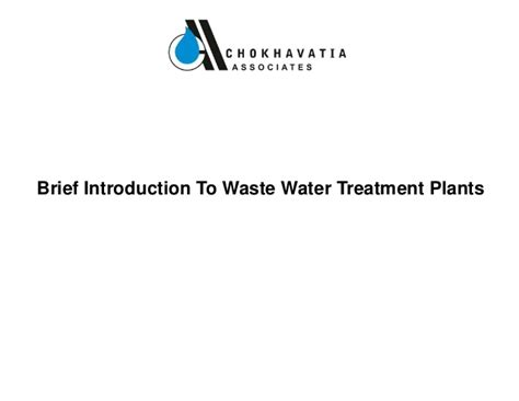 brief introduction about waste water treatment plants