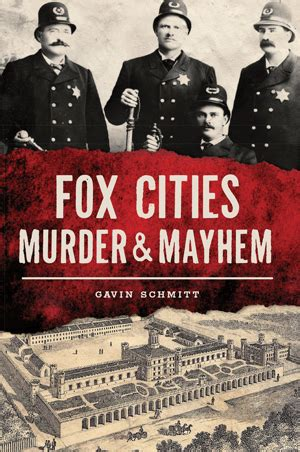 fox cities murder books fox cities murder by gavin the history