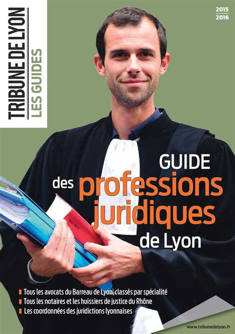 Cabinet Aguera Lyon by Calam 233 O Guide Des Professions Juridiques De Lyon 2016