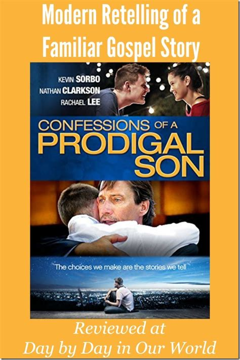 the a modern day retelling of books confessions of a prodigal familiar gospel story with