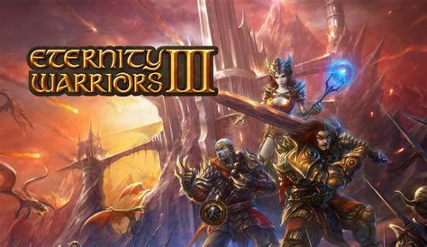 eternity warriors apk eternity warriors 3 v4 1 mod apk