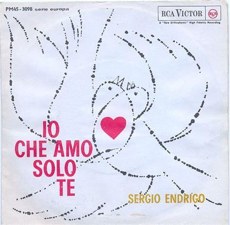 forse ti amo da sempre near you serie italian edition books sergio endrigo io che amo te