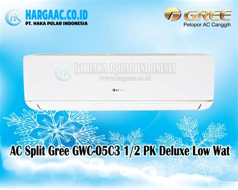 Ac Sharp 1 2 Pk Eco R32 jual ac split gree gwc 05c3 1 2 pk deluxe low watt r32