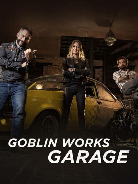 cast of goblin works garage goblin works garage tv listings tv schedule and episode