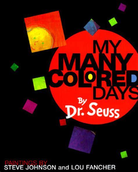 my many colored days my many colored days by dr seuss reviews discussion