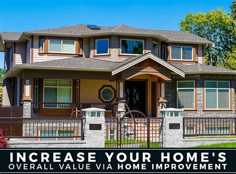increase your home s overall value via home improvement