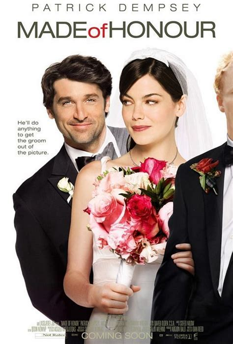 Made of Honour (2008) It takes a real man to become a maid