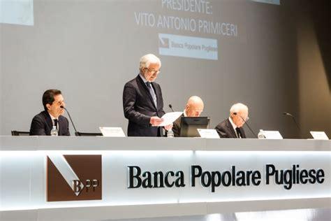 Banca Popolare Pugliese Racale by Assemblea A Gallipoli Per I Soci Della Banca Popolare