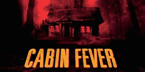 cabin fever remake heads to ifc midnight comingsoon net