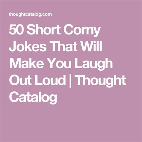 7 Lame Jokes That Make Me Laugh by 17 Best Ideas About Corny Jokes On Corny