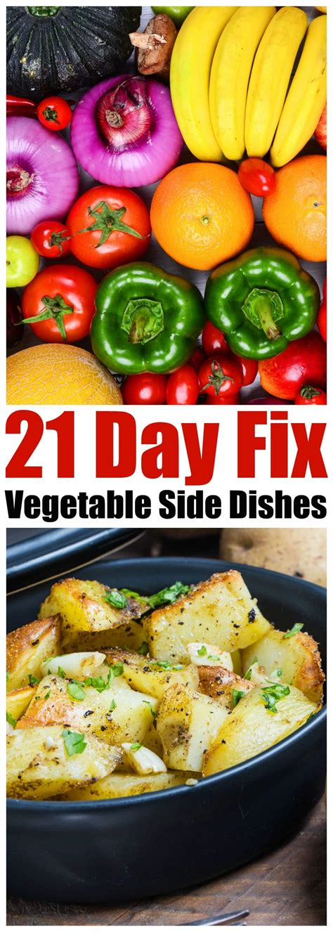 vegetables 21 day fix must try 21 day fix vegetable sides
