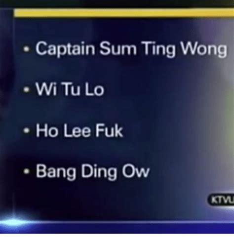 Sum Ting Wong Meme - captain sum ting wong wi tu lo ho lee fuk bang ding ow