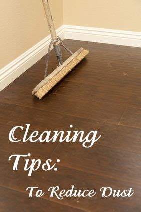 how to reduce dust in my house 12 surprising cleaning tips to reduce dust dusting tips