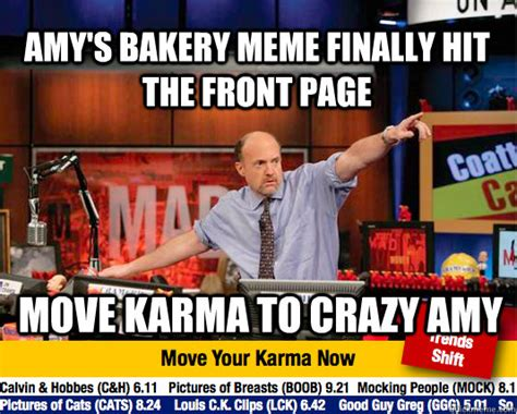 Jim Cramer Meme - amy s bakery meme finally hit the front page move karma to crazy amy mad karma with jim cramer