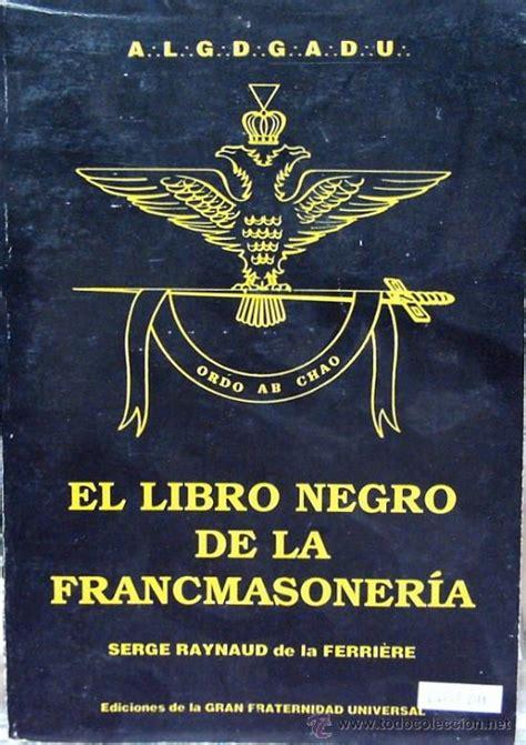 libro negro de la el libro negro de la francmasoneria
