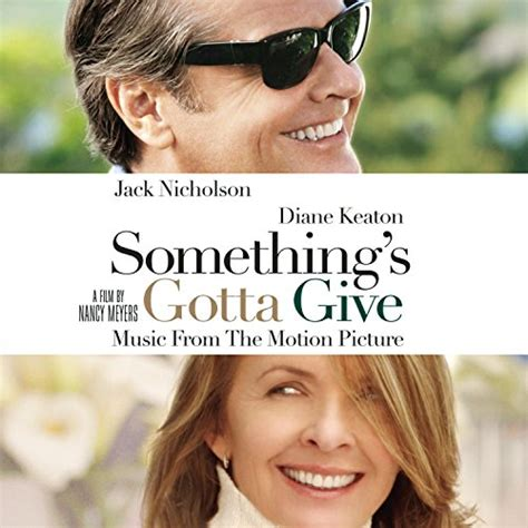 Somethings Gotta Give 2003 Review And Trailer by Something S Gotta Give 2003 Soundtrack From The Motion