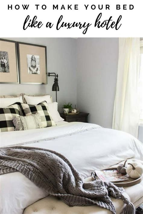 How To Make Your Bed Like A Hotel how to make your bed like a luxury hotel inspiration for