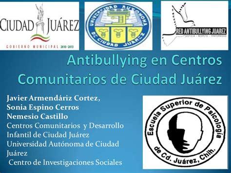 www recaudacion de rentas de ciudad juarez antibullying en centros comunitarios de ciudad juarez