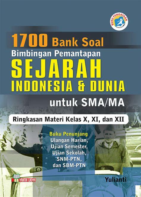 1700 Bank Soal Bimbingan Pemantapan Geografi Untuk Sma Ma 1700 bank soal bintap sejarah untuk sma ma pengayaan k 13