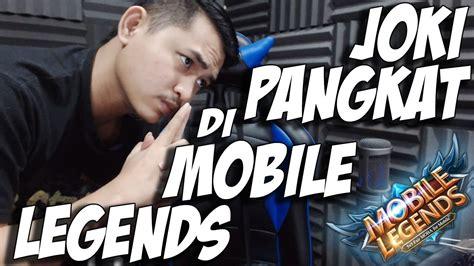 pangkat mobile legend joki pangkat di mobile legends itu baik atau buruk day5