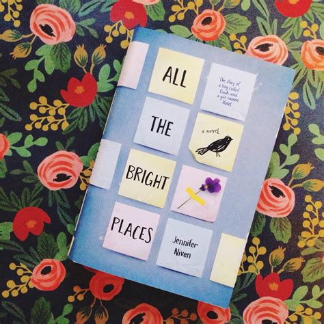 libro all the bright places book review all the bright places by jennifer niven