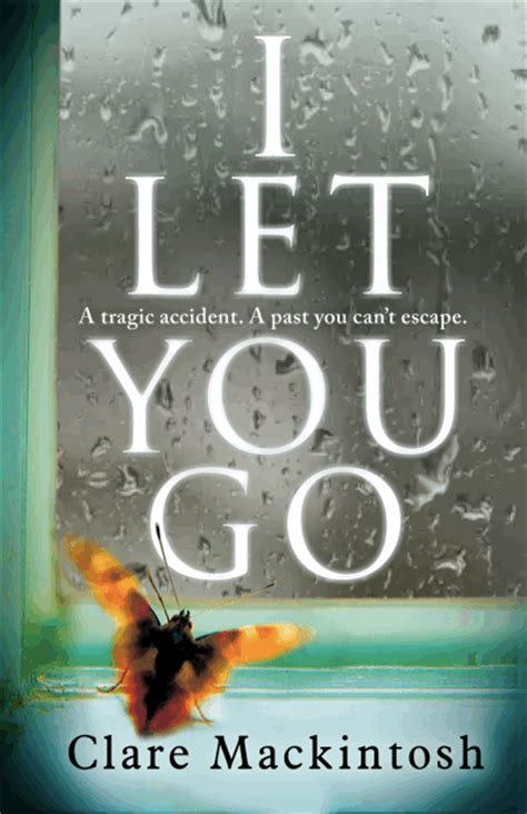 i let you go books i let you go clare mackintosh