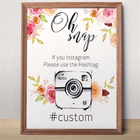 Oh Snap Sign Instagram Hashtag Printable Wedding Instagram Sign Wedding Hashtag Sign Floral Wedding Hashtag Sign Template Free