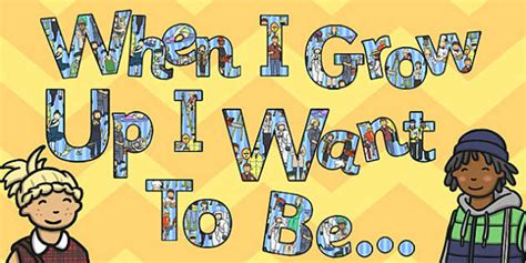 What I Want To Be When I Grow Up Essay by When I Grow Up I Want To Be Display Lettering Grow Up Display