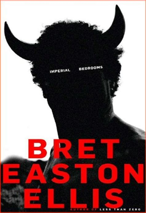imperial bedrooms imperial bedrooms by bret easton ellis reviews