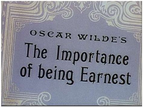 the importance of being the importance of being earnest