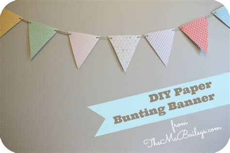 How To Make Bunting With Paper - diy paper bunting aka pendant banner the mcbaileys