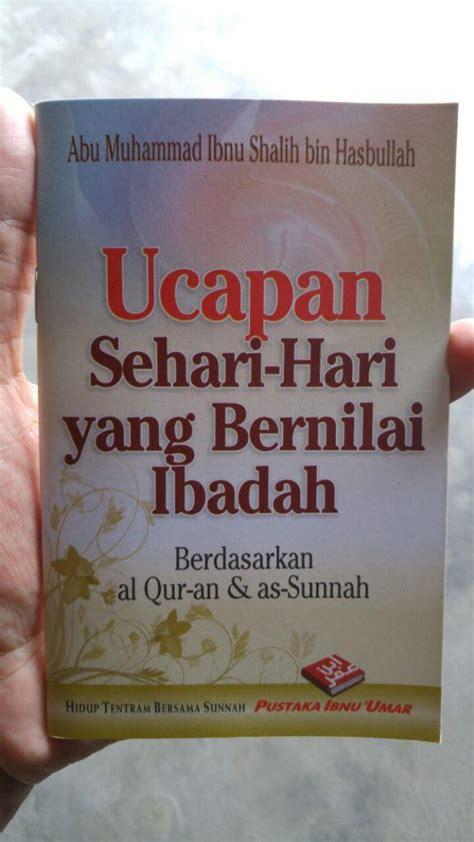 Ucapan Anak Muslim Sehari Hari buku saku ucapan sehari hari yang bernilai ibadah toko