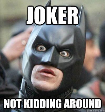 Batman Joker Meme - batman joker meme memes