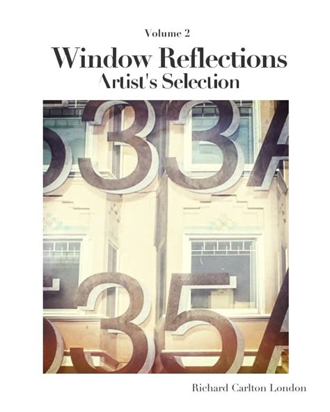reflections volume books window reflections artist selection volume 2 by richard