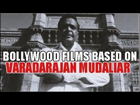 gangster film based in liverpool bollywood movies inspired by varadarajan mudaliar indian