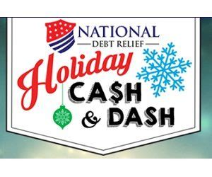 Holiday Cash Sweepstakes - national debt relief holiday cash and dash sweepstakes sweepstakes and more at