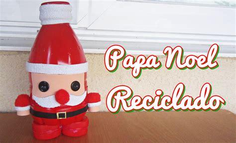 Imagenes De Santa Claus Reciclado | papa noel reciclado manualidad 154 youtube