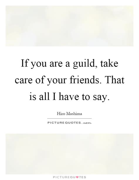 gild quote guild quotes guild sayings guild picture quotes