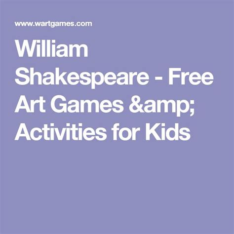 biography of shakespeare for middle school students the 25 best william shakespeare for kids ideas on