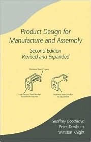 design for manufacturing and assembly book product design for manufacture and assembly by geoffrey
