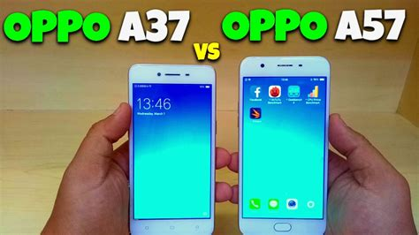 Oppo A39 A57 Hello Oppo A57 Vs Oppo A37 Benchmark Speed Test