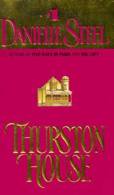 thurston house  danielle steel fictiondb