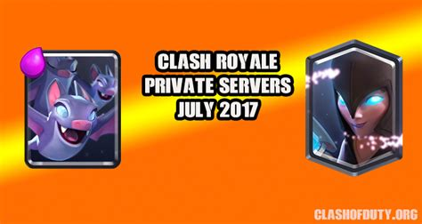 clash of duty gamers paradise tech news you can get clash royale private servers july 2017 android ios