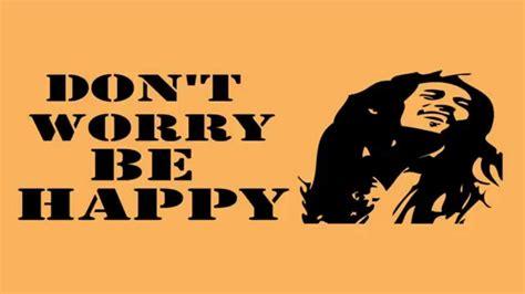 Dont Worry Be Happy don t worry be happy lyrics viyoutube