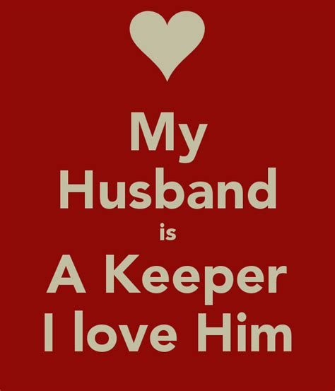 I Love My Man Memes - husband quotes pictures images page 10