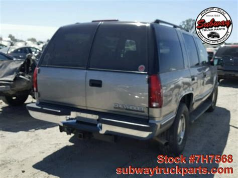 1999 chevrolet tahoe parts used parts 1999 chevrolet tahoe lt 5 7l 4x4 subway truck