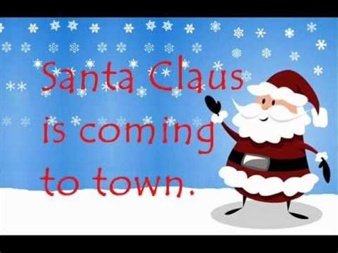santa claus is coming to town with lyrics youtube