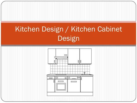 kitchen design and layout ppt kitchen design